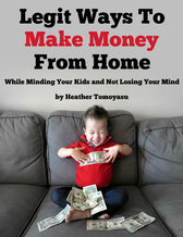 Legit Ways To Make Money From Home - a stay at home mom's guide to working from home