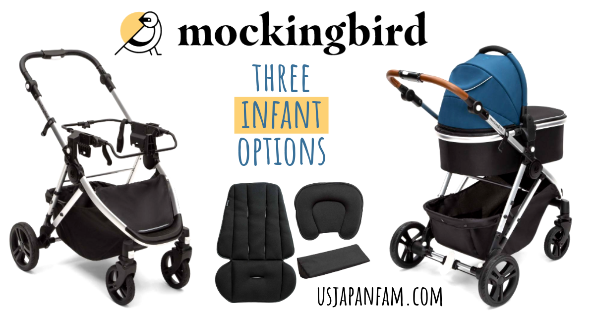 US Japan Fam reviews Mockingbird Stroller with 3 infant options