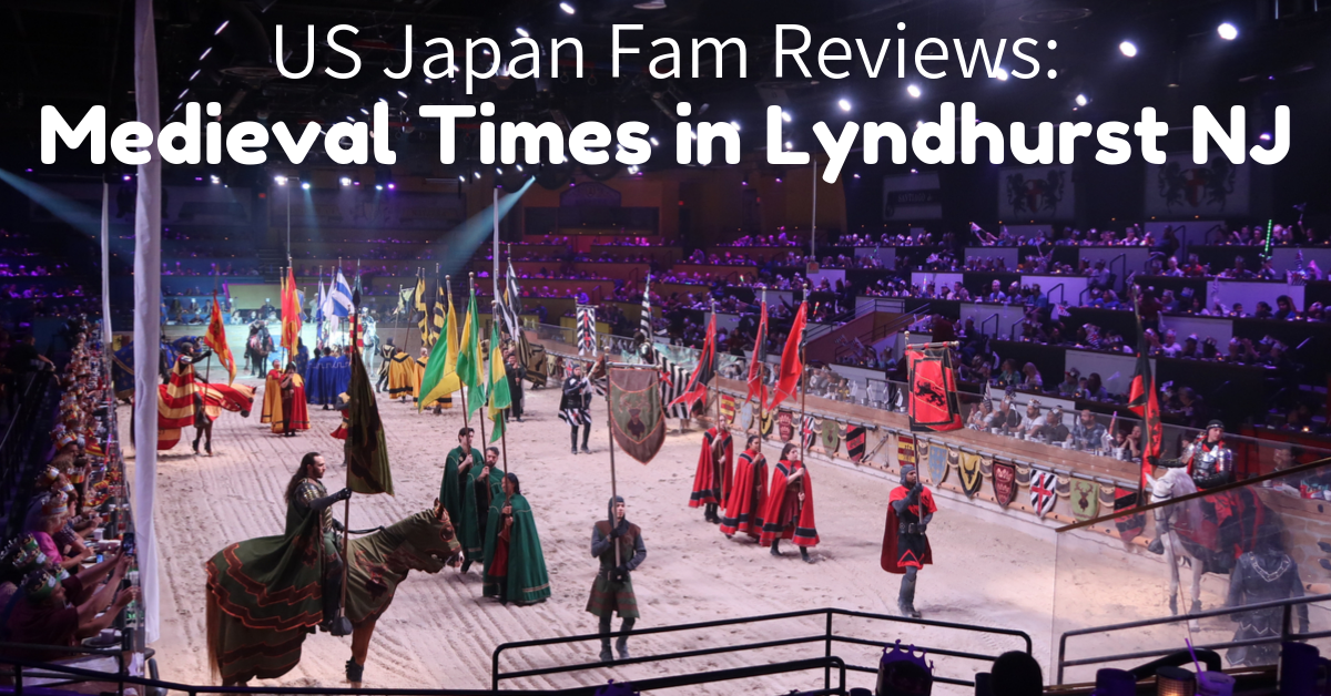US Japan Fam reviews Medieval Times in Lyndhurst NJ