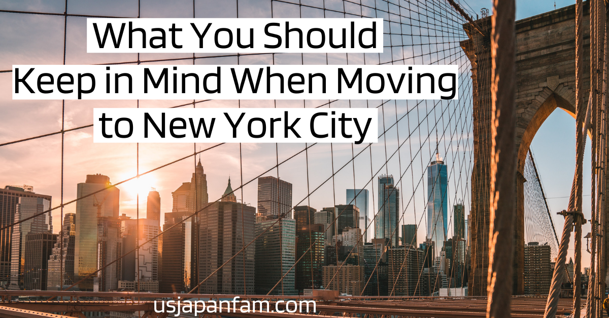 What You Should Keep in Mind When Moving to New York City - usjapanfam x oz moving & storage